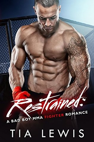 restrained-a-bad-boy-mma-fighter-romance-warrior-zone-fighters-book-4