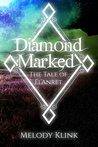 Diamond Marked (Tale of El'Anret #1-3)