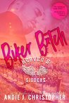 Biker B*tch by Andie J. Christopher