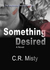 Something Desired (The Inte...