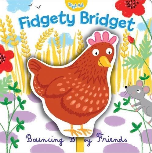 Fidgety Bridget (Wiggle Books)