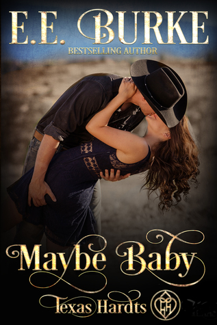 Maybe Baby by E.E. Burke