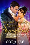 The Good, the Bad, and the Scandalous (The Heart of a Hero #6)