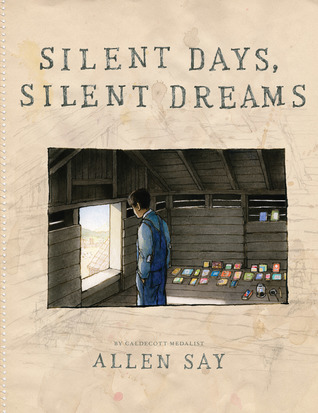 Silent days silent dreams by allen say fandeluxe Gallery