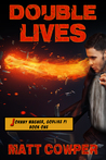 Double Lives (Johnny Wagner, Godlike PI #1)