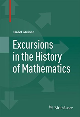 Excursions in the History of Mathematics