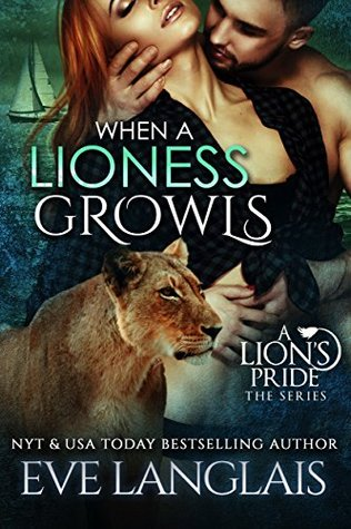 Review: When A Lioness Growls by Eve Langlais (@mlsimmons, @EveLanglais)