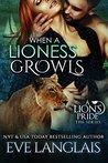 When A Lioness Growls (A Lion's Pride, #7)