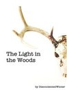 The Light in the Woods
