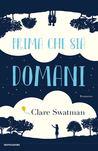 Prima che sia domani by Clare Swatman