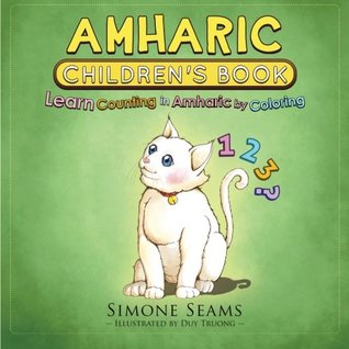 Amharic Children's Book: Learn Counting in Amharic by Coloring
