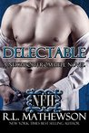 Delectable (Neighbor from Hell, #9)
