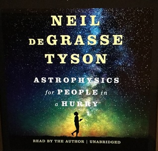 Astrophysics of People in a Hurry by Neil deGrasse Tyson