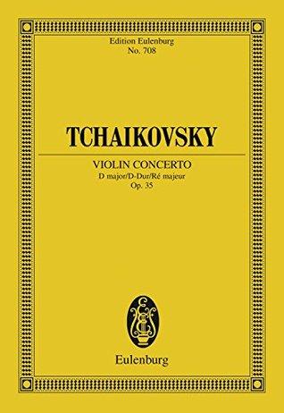 Violin Concerto D Major: Op. 35 (Eulenburg Studienpartituren)