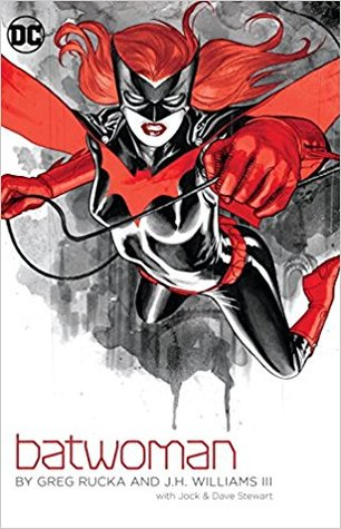 Batwoman by Greg Rucka and J.H. Williams III by Greg Rucka