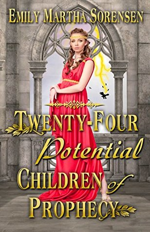 Twenty-Four Potential Children of Prophecy