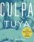 Culpa tuya by Mercedes Ron