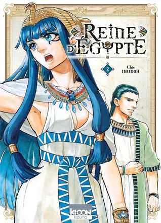 Reine d'Egypte, tome 2 by Chie Inudoh