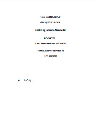 The Seminar of Jacques Lacan, Book IV: The Object Relation