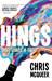 Hings by Chris McQueer
