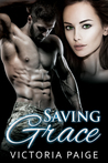 Saving Grace  (Misty Grove #2)