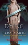 Dying for Compassion (The Lady Doc Murders #2)