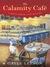 The Calamity Café (Down South Café Mystery #1) by Gayle Leeson