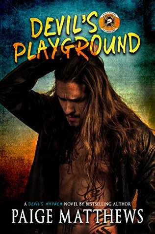 Devil's Playground A Devil's Mayhem Novel (Devil's Mayhem Series Book 1) by Paige Matthews