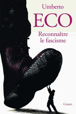 Reconnaître le fascisme by Umberto Eco