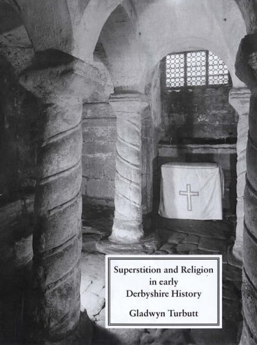 Superstition and Religion in Early Derbyshire History