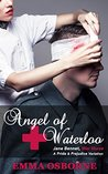 Angel of Waterloo: Jane Bennet, War Nurse: A Pride and Prejudice Variation Novel