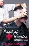 Angel of Waterloo: Jane Bennet, War Nurse: A Pride and Prejudice Variation Novel