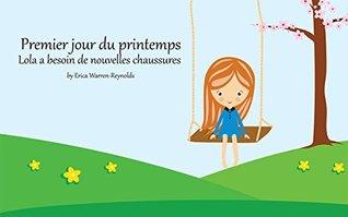 Livre pour bébé: Premier jour du printemps-Lola a besoin de nouvelles chaussures : Apprentissage, Contes