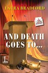 And Death Goes To . . . (A Tobi Tobias Mystery #3)