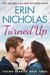 Turned Up (Taking Chances, #3)