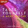 Taste Yourself