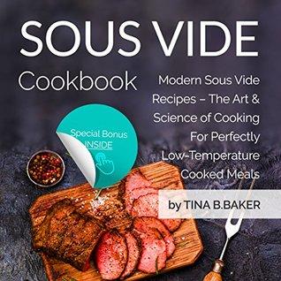 sous vide cookbook modern recipes made easy