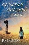 Cloning Galinda: A Novel