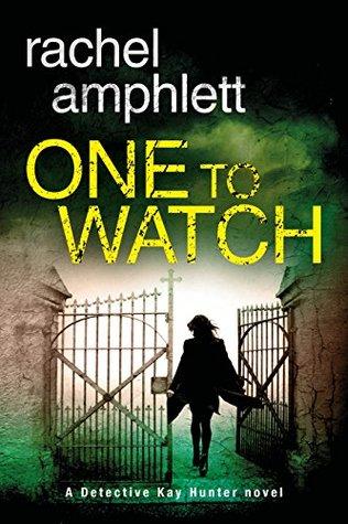 One to Watch by Rachel Amphlett