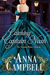 Catching Captain Nash (Dashing Widows, #6)