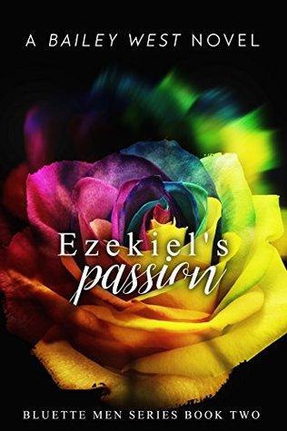Ezekiel's Passion (Bluette Men #2)