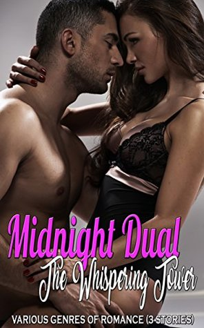 Midnight Dual: The Whispering Tower: Various Genres of Romance