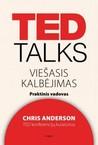 Ted talks. Viešasis kalbėjimas. Praktinis vadovas