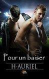 Pour un baiser by H - Auriel