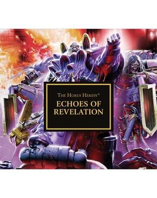 Echoes of Revelation (The Horus Heresy #Audio Drama)