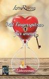 Mit Fingerspitzen für immer by Lotte R. Wöss