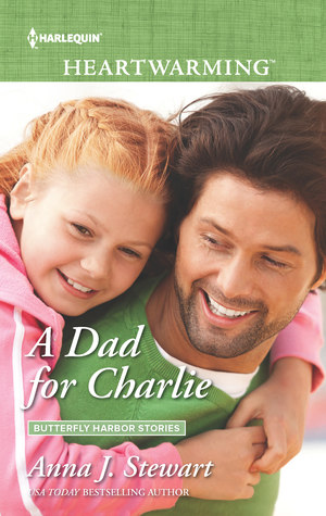 A Dad for Charlie (Butterfly Harbor #3)