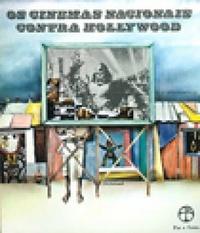 os-cinemas-nacionais-contra-hollywood