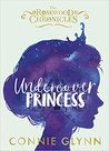 Undercover Princess by Connie Glynn