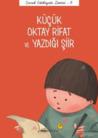 Küçük Oktay Rifat ve Yazdığı Şiir (Çocuk Edebiyatı Dizisi - 6)